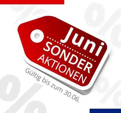 Sonder Aktionen bis Juli 2017
